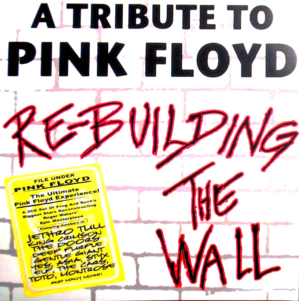 Various - A Tribute To Pink Floyd: Re-Building The Wall (2cd) (2007)