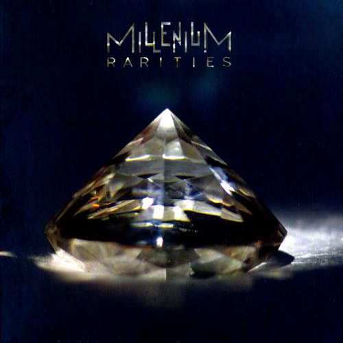 Millenium - Rarities (2021)