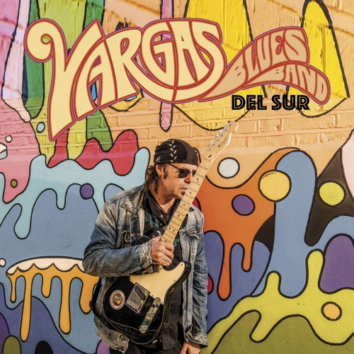 Vargas Blues Band - Del Sur (2021)