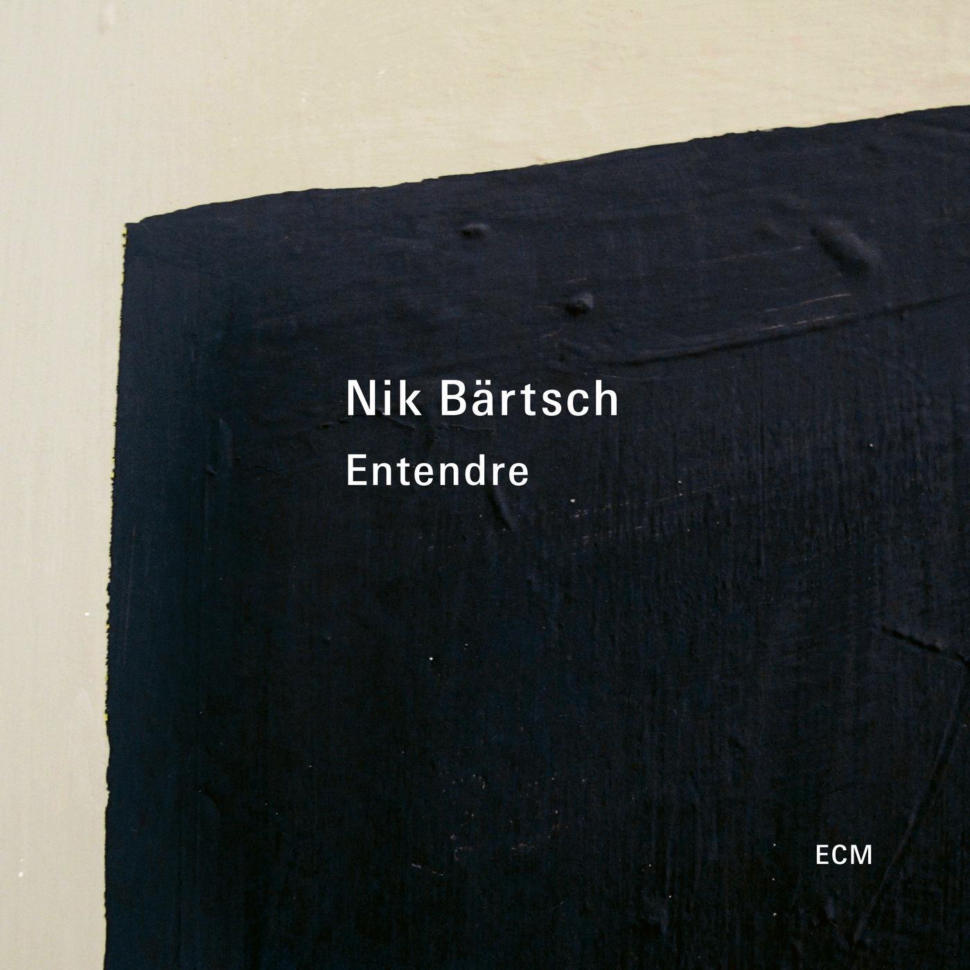 Nik Bärtsch - Entendre (2021)
