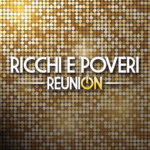 Ricchi e Poveri - Reunion (2cd) (2021)