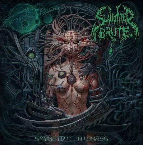 Slaughter Brute - Symmetric Biomass (2021)