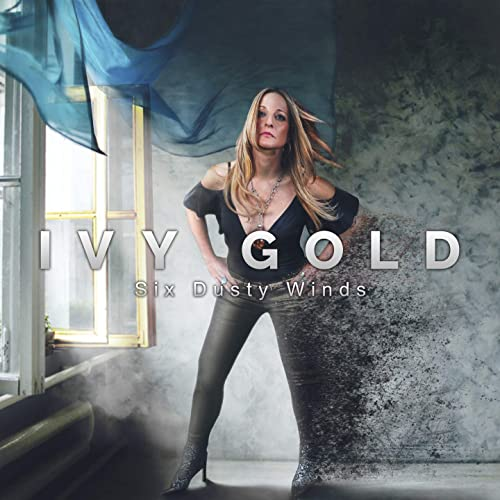Ivy Gold - Six Dusty Winds (2021)