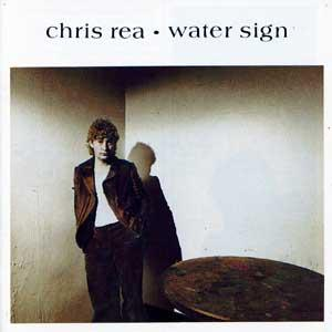 Chris Rea – Water Sign (1983)