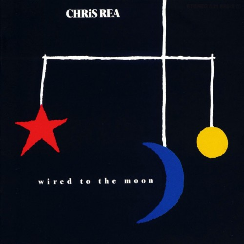 Chris Rea – Wired To The Moon (1984)