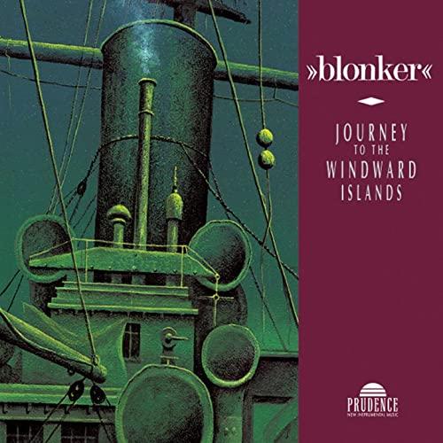 Blonker - Journey to The Windward Islands (1995)