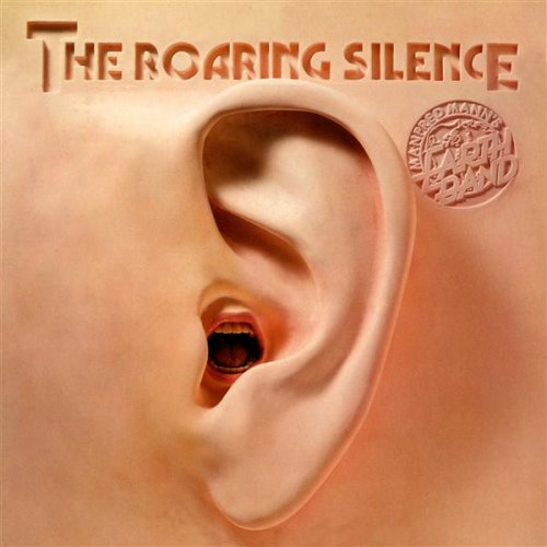 Manfred Mann's Earth Band – The Roaring Silence (1976)
