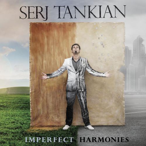 Serj Tankian - Imperfect Harmonies (2010)