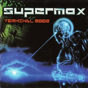Supermax – Terminal 2002 (2002)