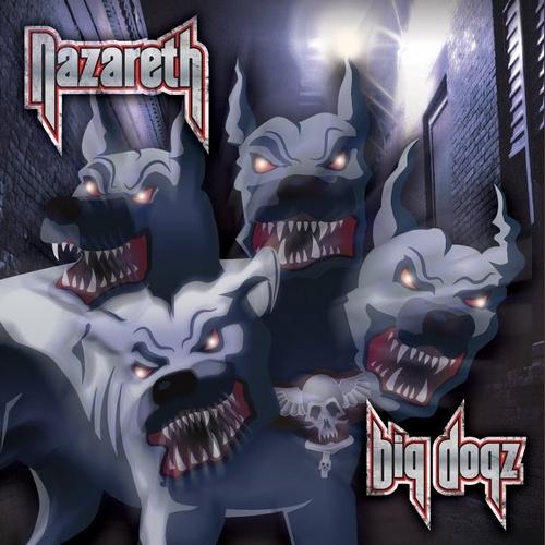 Nazareth – Big Dogz (2011)