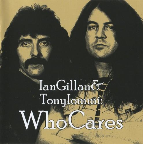 Ian Gillan & Tony Iommi - WhoCares (2cd, 2012)