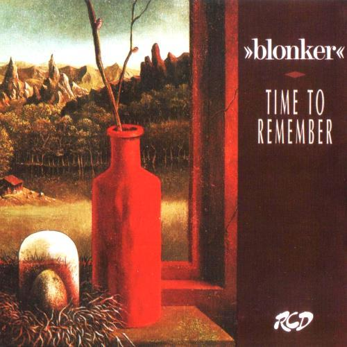 Blonker - Time To Remember (1989)