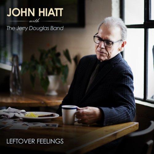 John Hiatt & Jerry Douglas - Leftover Feelings (2021)