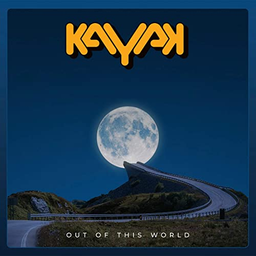 Kayak - Out Of This World (2021)
