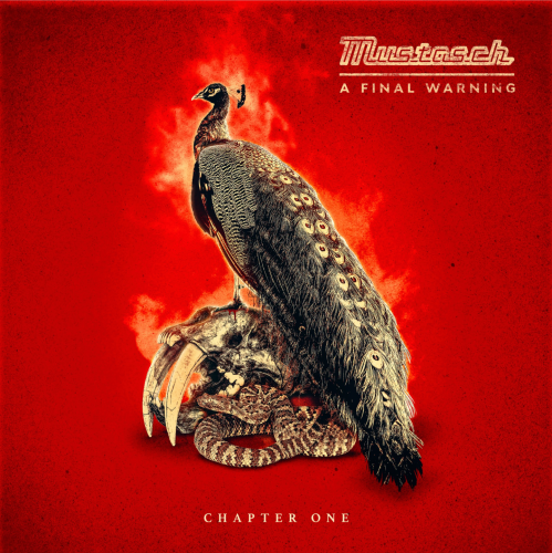 Mustasch - A Final Warning - Chapter One (2021)