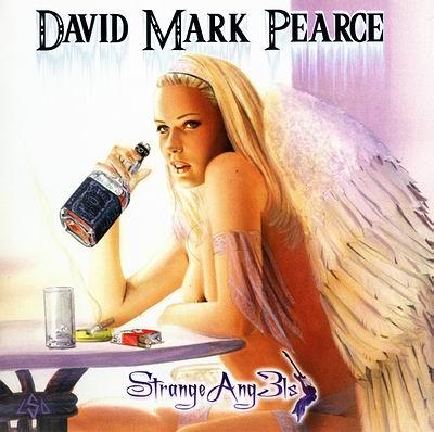 David Mark Pearce - Strange Ang3ls (2011)