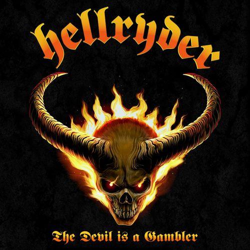 Hellryder - The Devil Is a Gambler (2021)