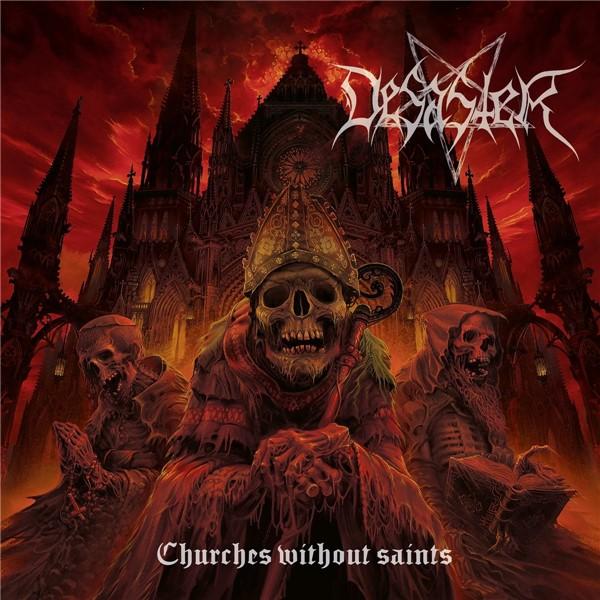 Desaster - Churches Without Saints (2021)