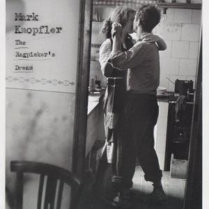 Mark Knopfler – The Ragpicker's Dream (2cd) (2002)