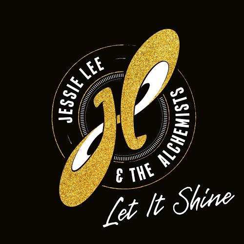 Jessie Lee & The Alchemists - Let It Shine (2021)