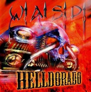 W.A.S.P. – Helldorado (1999)