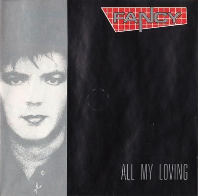 Fancy – All My Loving (1989)