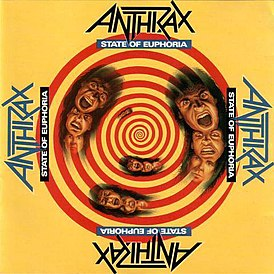 Anthrax – State Of Euphoria (1988)