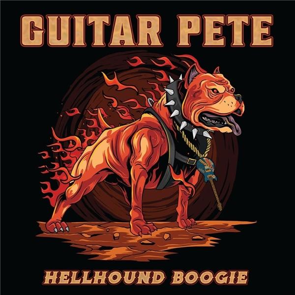 Guitar Pete - Hellhound Boogie (2021)