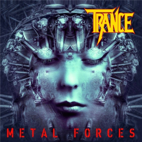 Trance - Metal Forces (2021)