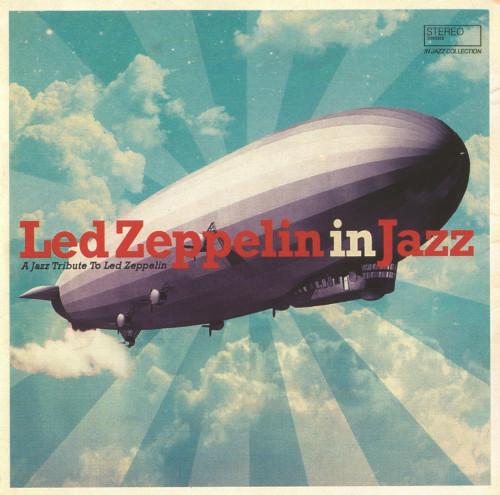 VA - Led Zeppelin In Jazz (2021)