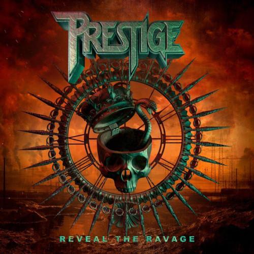 Prestige - Reveal The Ravage (2021)