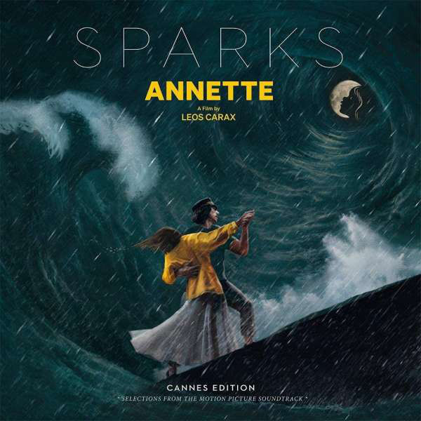 Sparks - Annette (Cannes Edition – Selections From The Motion Picture Soundtrack) (2021)