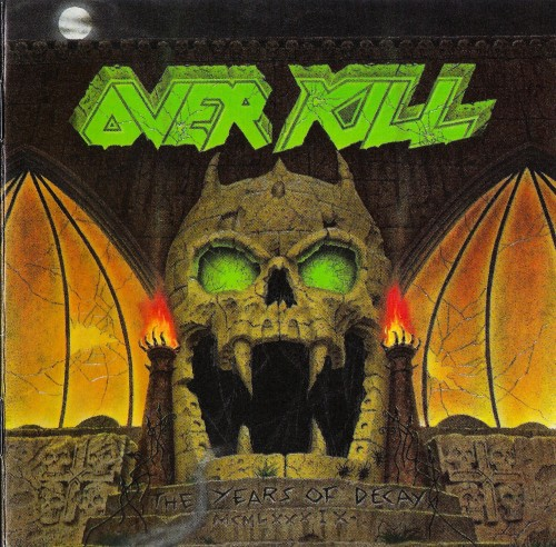 Overkill – The Years Of Decay (1989)