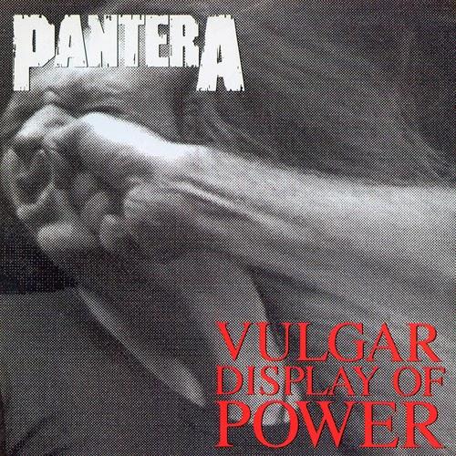 Pantera – Vulgar Display Of Power (1992)