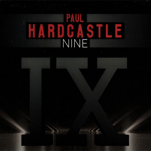 Paul Hardcastle – Hardcastle IX (2020)