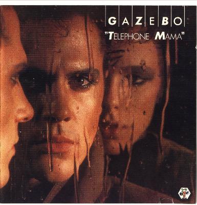 Gazebo – Telepfone Mama (1984)