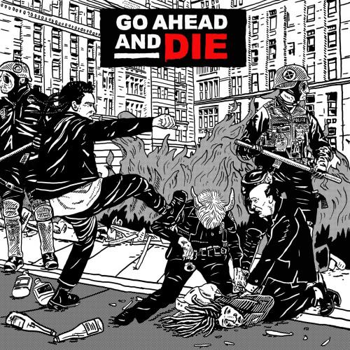 Go Ahead And Die - Go Ahead and Die (2021)