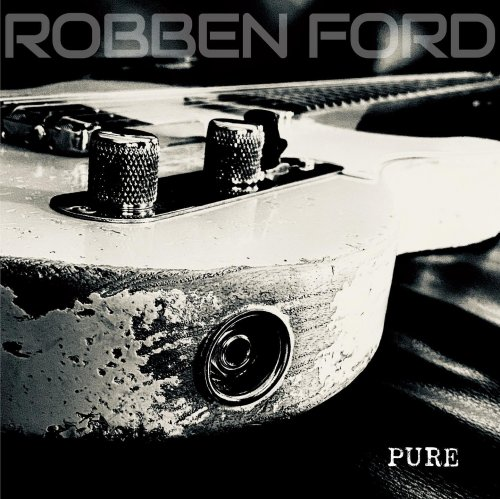 Robben Ford - Pure (2021)