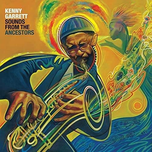 Kenny Garrett - Sounds from the Ancestors (2021)