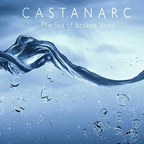 Castanarc - The Sea Of Broken Vows (2021)