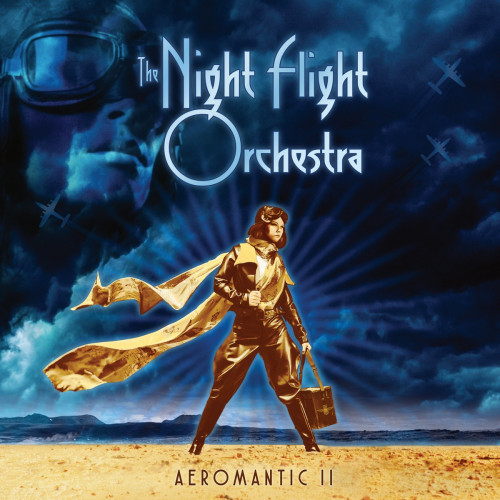 The Night Flight Orchestra - Aeromantic II (2021)