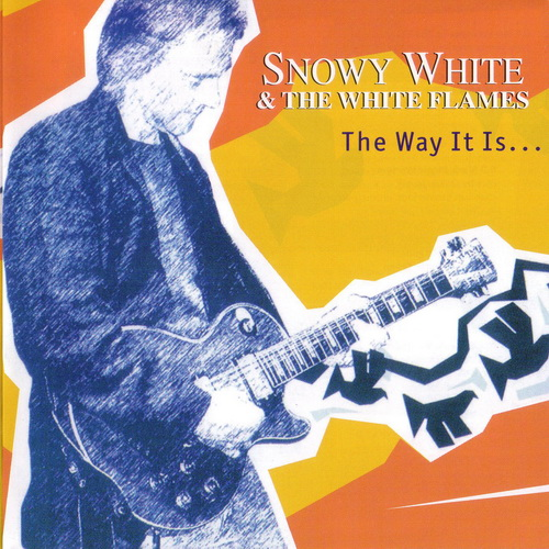 Snowy White And The White Flames – The Way It Is (2005)