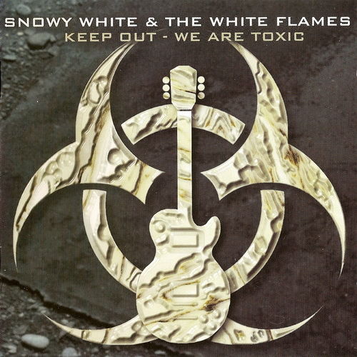 Snowy White And The White Flames – Keep Out - We Are Toxic (1999)