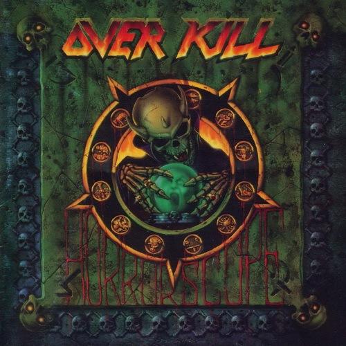 Overkill - Horrorscope (1991)