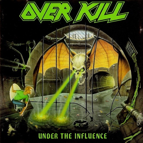 Overkill - Under The Influence (1988)
