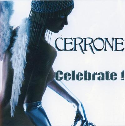Cerrone – Celebrate ! (2007) (digipak)