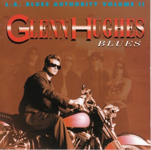 Glenn Hughes - L.A. Blues Authority Volume II: Glenn Hughes - Blues (1992)