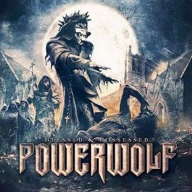 Powerwolf - Blessed & Possessed (2015)